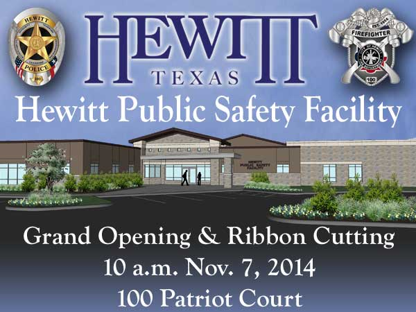 Hewitt Public Safety Facility Grand Opening